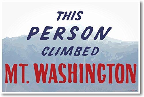 This Person Climbed Mt. Washington - NEW (custom) Poster