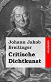 img - for Critische Dichtkunst (German Edition) book / textbook / text book