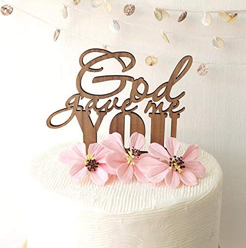 God gave me you topper, wedding cake topper, wooden cake topper, rustic cake topper, cake topper for wedding, made in your choice of wood