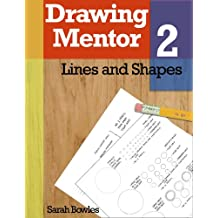 Drawing Mentor 2, Lines and Shapes