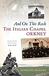 And On This Rock: Italian Chapel
