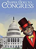 Jasper Goes to Congress, Jasper Sinclaire Media Productions Group and Uncle Duggie, 0983134812