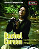 Rachel Carson: Environmental Pioneer (Women in Conservation)