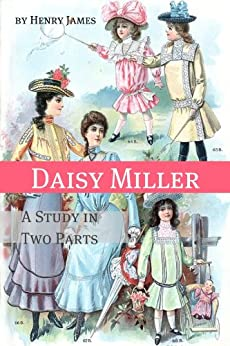 annotations of daisy miller essay Innocence versus guilt is one of the themes in daisy miller at the point when winterbourne first sees daisy, his starting response is, the manner by which l.
