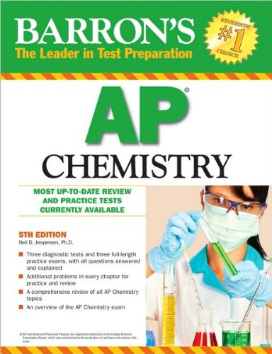 Barron's AP Chemistry (text only) 5th (Fifth) edition by N. D. Jespersen Ph.D.