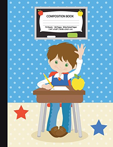 Composition Book: Brown Hair Boy in Classroom - Wide Ruled - 140 Pages (70 Sheets) - 7.44