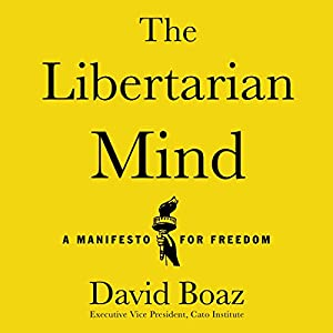 The Libertarian Mind Audiobook