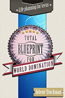 Total Blueprint for World Domination by [Stockman, Jolene]