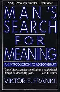 Paperback Man's Search for Meaning: An Introduction to Logotherapy Book