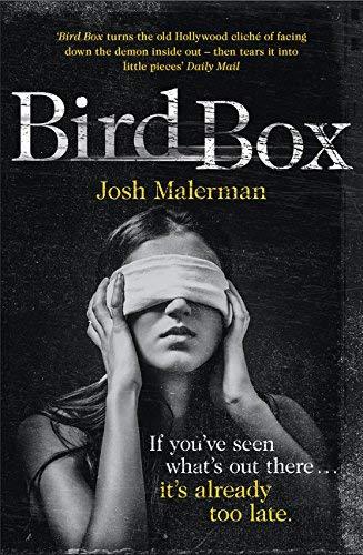Bird Box by Josh Malerman (2015-01-29)