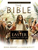 A Story of Easter and All of Us, Mark Burnett and Roma Downey, 1455545872
