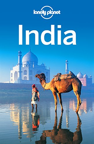 Lonely Planet India (Travel Guide) by [Planet, Lonely, Singh, Sarina, Benanav, Michael, Blasi, Abigail, Clammer, Paul, Elliott, Mark, Harding, Paul, Mahapatra, Anirban, Noble, John, Raub, Kevin]