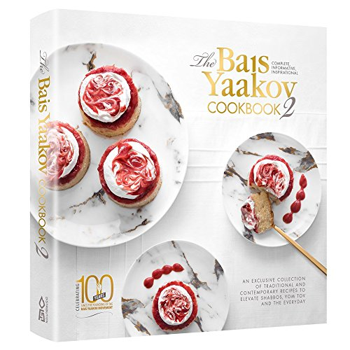 Bais Yaakov Cookbook #2 by Bais Yaakov of Chicago