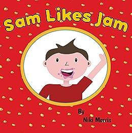 Sam Likes Jam by [Morris, Niki]