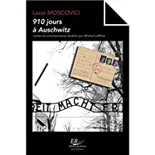 910 jours à Auschwitz (French Edition)