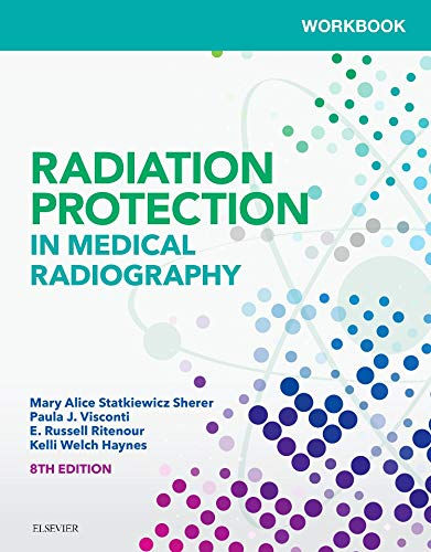 Workbook for Radiation Protection in Medical Radiography