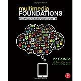 Multimedia Foundations: Core Concepts for Digital Design