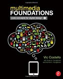 Multimedia Foundations 1st Edition