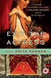 Exit the Actress, Priya Parmar, 1439171173