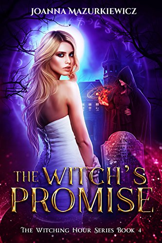 Witch's Promise : The Witching Hour Series Book 4