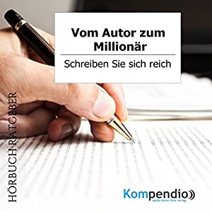 Vom Autor zum Millionär Hörbuch