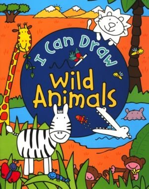 I Can Draw Wild Animals PDF
