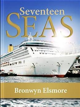 Seventeen Seas by [Elsmore,Bronwyn]