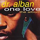 Dr. Alban - One Love (The Album) - Logic Records - 262 938, BMG Ariola München GmbH - 262 938