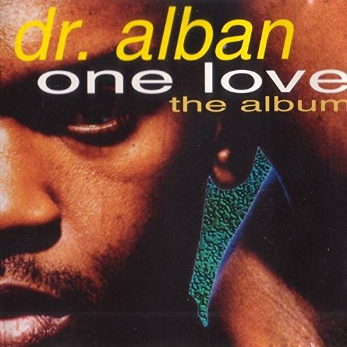 Dr. Alban - Dr. Alban - One Love (The Album) - Logic Records - 262 938, Bmg Ariola Mã¼nchen Gmbh - 262 938 - Zortam Music