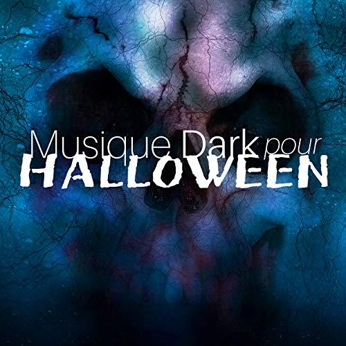 Musique Pour Halloween (Musique Dark pour Halloween - Effets Sonores Fantasmagoriques, Monstres et)