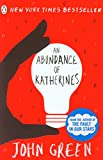 An Abundance of Katherines by John Green front cover