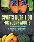 Sports Nutrition For Young Adults: A Game-Winning