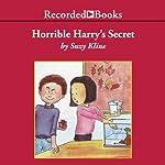 Horrible Harry's Secret | Suzy Kline