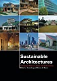 img - for Sustainable Architectures: Critical Explorations of Green Building Practice in Europe and North America book / textbook / text book