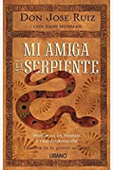 Mi amiga la serpiente (Spanish Edition) by Jose Ruiz (2015-08-31) Paperback
