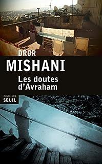 Les doutes d'Avraham, Mishani, Dror