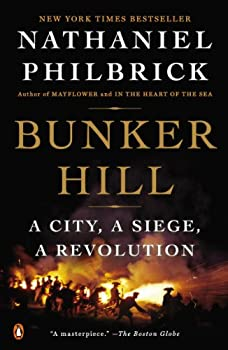 Bunker Hill: A City, a Siege, a Revolution 014312532X Book Cover