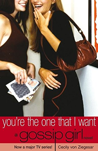 Download You're the One That I Want (Gossip Girl) pdf