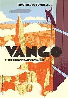 Vango [2] : Un prince sans royaume, Fombelle, Timothée de