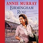 Birmingham Rose   Annie Murray