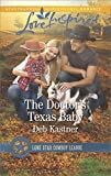 The Doctor's Texas Baby: A Fresh-Start Family Romance (Lone Star Cowboy League: Boys Ranch Book 5)
