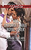 Her Unforgettable Royal Lover (Duchess Diaries)