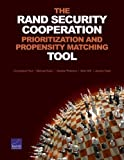 img - for The RAND Security Cooperation Prioritization and Propensity Matching Tool by Christopher Paul (2013-11-23) book / textbook / text book