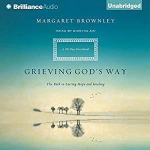 Grieving God's Way Audiobook