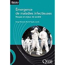 Émergence de maladies infectieuses: Risques et enjeux de société (Matière à débattre et décider)