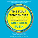 The Four Tendencies: The Indispensable Personality Profiles That Reveal How to Make Your Life Better (and Other People's Lives Better, Too) Audiobook by Gretchen Rubin Narrated by Gretchen Rubin