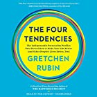 The Four Tendencies: The Indispensable Personality Profiles That Reveal How to Make Your Life Better (and Other People's Lives Better, Too) | Livre audio Auteur(s) : Gretchen Rubin Narrateur(s) : Gretchen Rubin