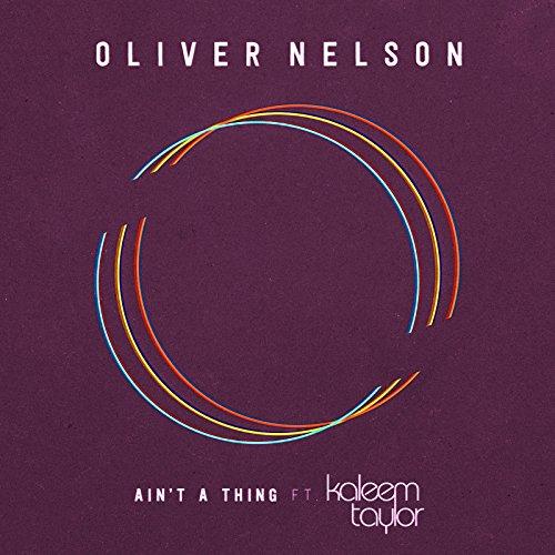 Ain't A Thing (feat. Kaleem Ta...