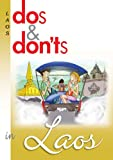 Dos and Don'ts in Laos, Shane M. Powell, 9746520571