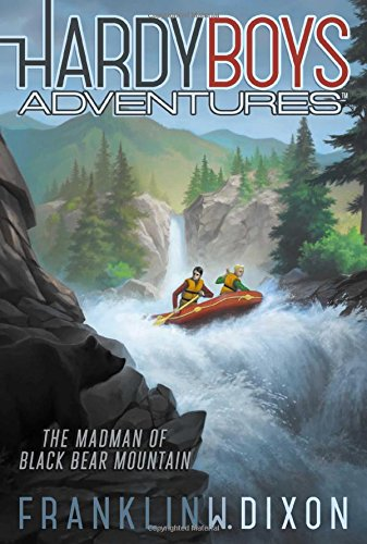 The Madman of Black Bear Mountain (Hardy Boys Adventures)